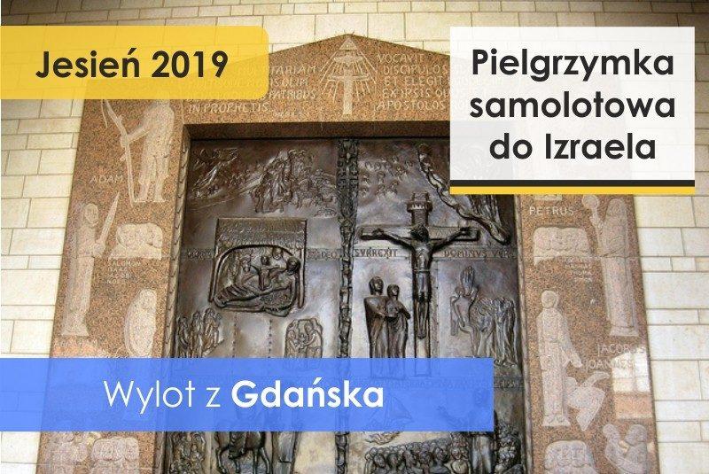 Pielgrzyma do Ziemi Świętej - wylot z Gdańska